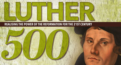 The Luther 500 Conference – Celebrating 500 years of the Reformation