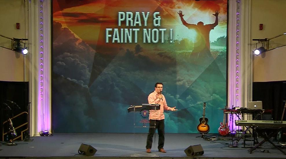 Pray and Faint Not!