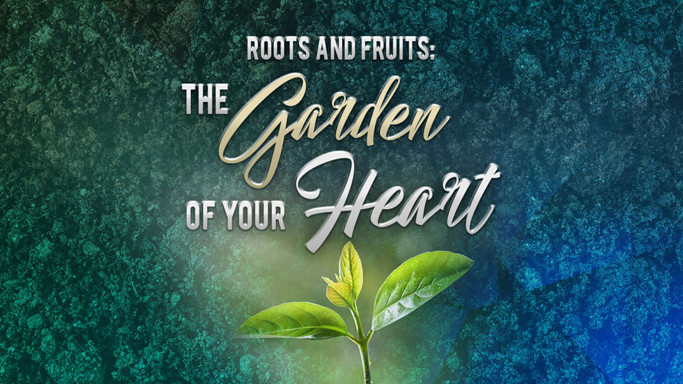 The Garden of Your Heart