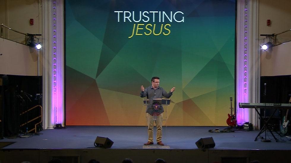 Trusting Jesus