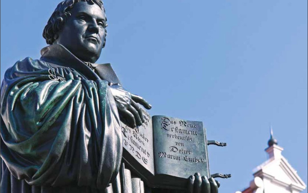 Martin Luther – Celebrating 500 Years Since the Beginning of the Reformation Part 1