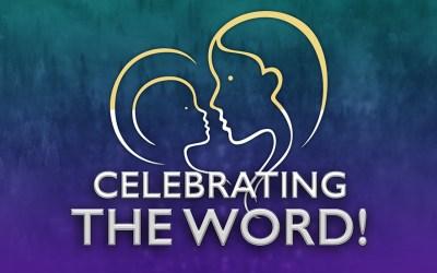 Celebrating the Word
