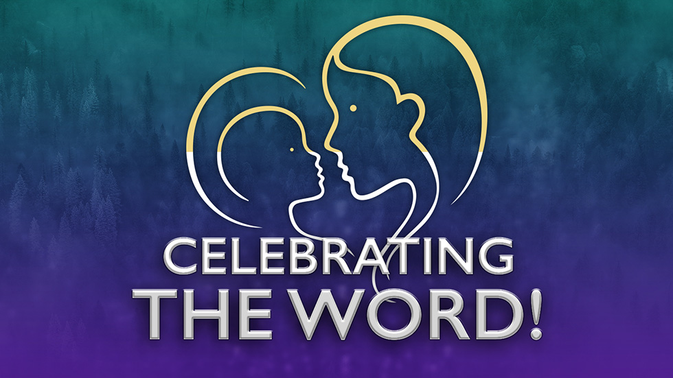 Celebrating the Word