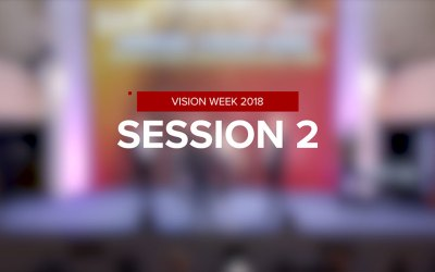 Vision Week 2018 – Session 2