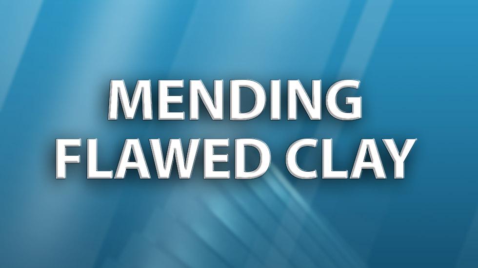 Mending Flawed Clay