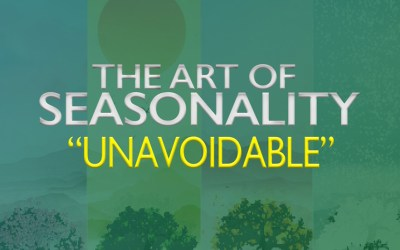The Art of Seasonality: Unavoidable