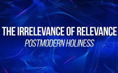 Postmodern Holiness