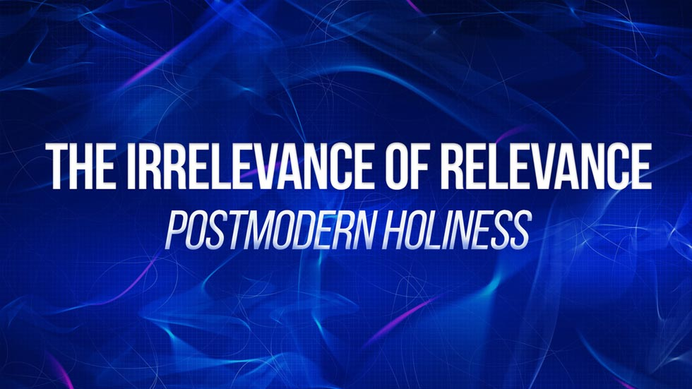 Postmodern Holiness