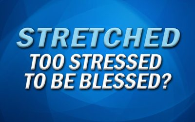 Too Stressed to be Blessed