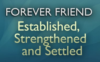 Established, Strengthened and Settled