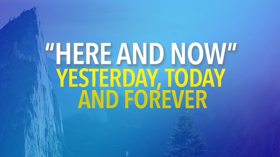 Yesterday, Today and Forever