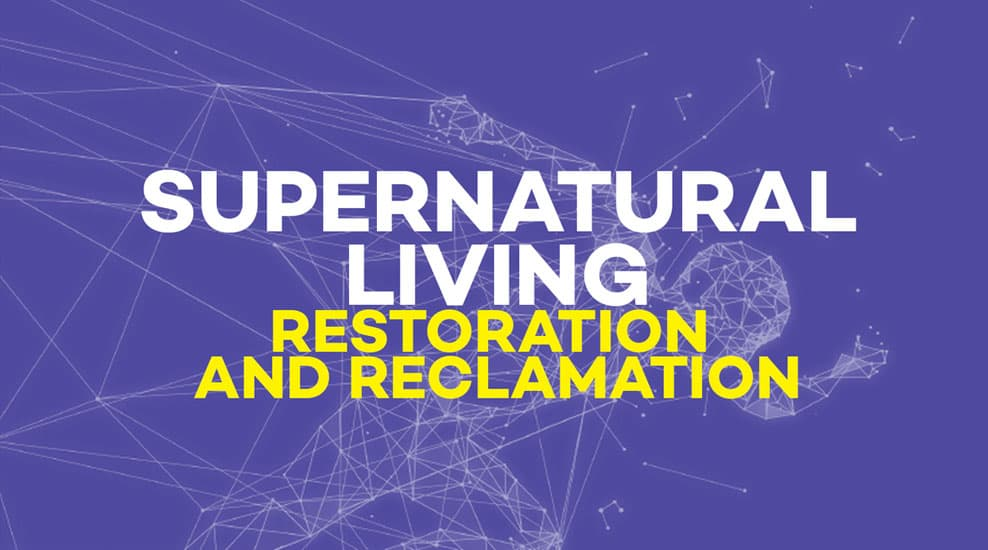 Restoration and Reclamation