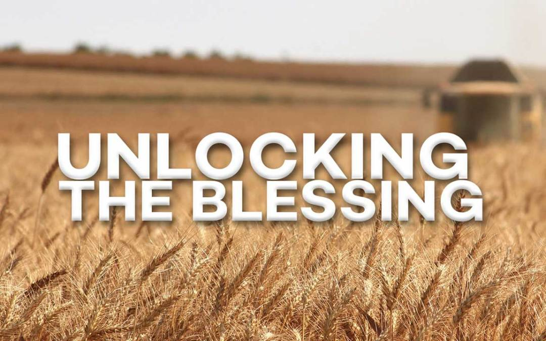 Unlocking the Blessing
