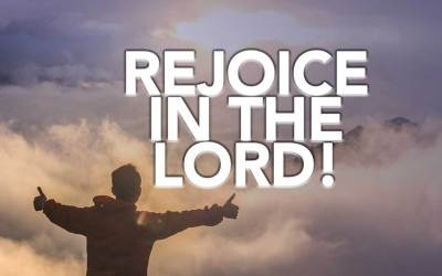 Rejoice in the Lord!
