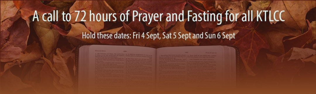 A call to 72 hours of Prayer and Fasting for all KTLCC