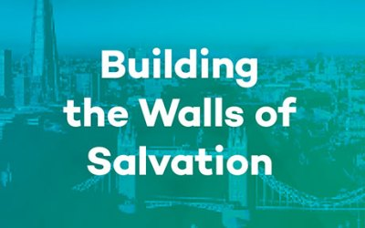 Building the Walls of Salvation