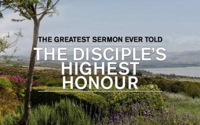 The Disciple's Highest Honour