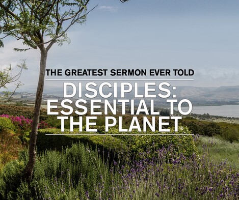Disciples: Essential to the Planet