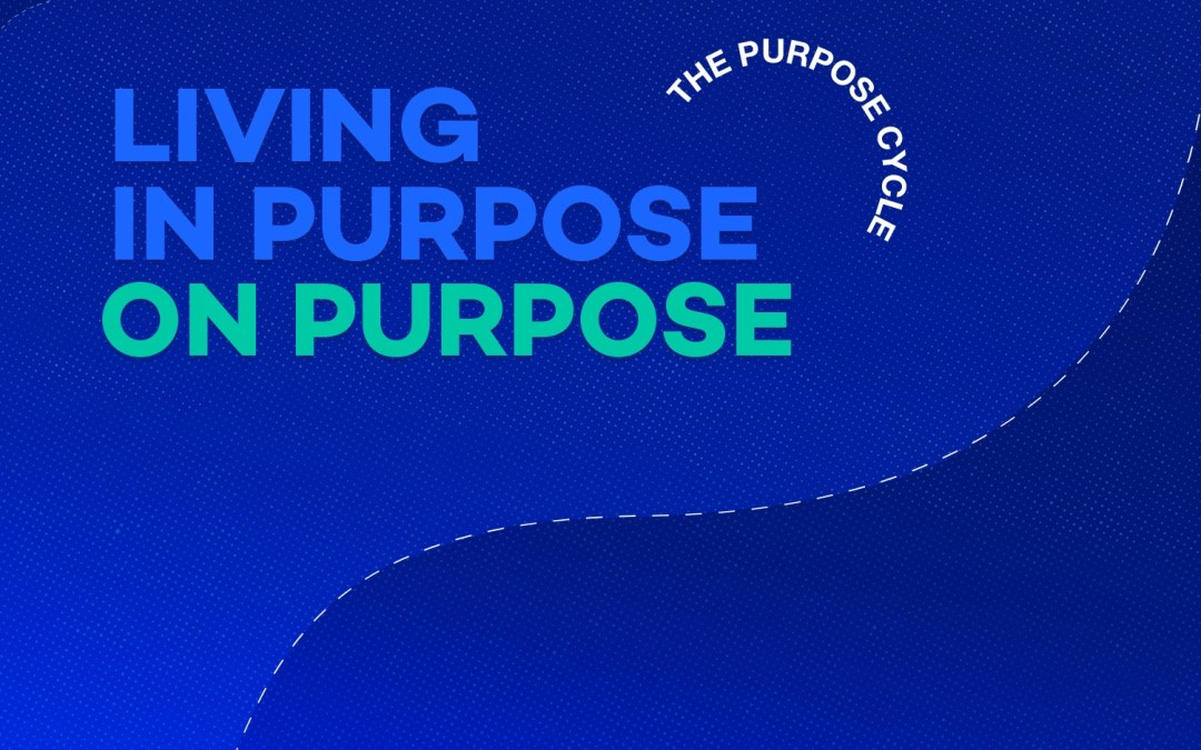The Purpose Cycle