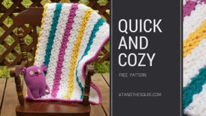 Quick and Cozy Kroller Blanket FREE crochet pattern | KT and the Squid