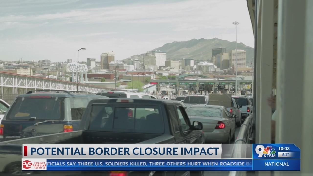 If Trump closes the border, El Paso could suffer