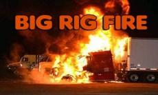 Big Rig Fire