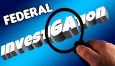 Federal Investigation