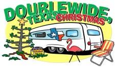 Doublewide Texas Christmas