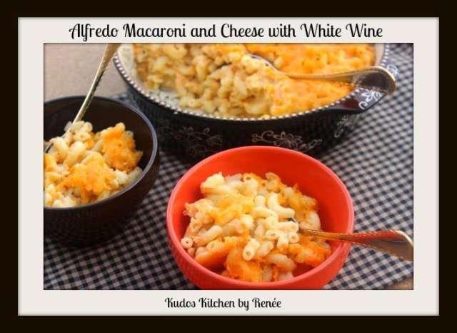 Alfredo Macaroni and Cheese with White Wine