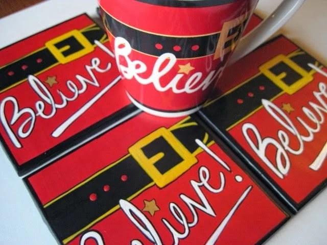 "Santa inspired ""I Believe"" hand painted coasters"
