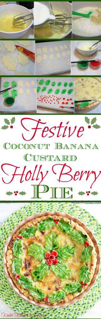 Festive Coconut Banana Custard Holly Berry Pie