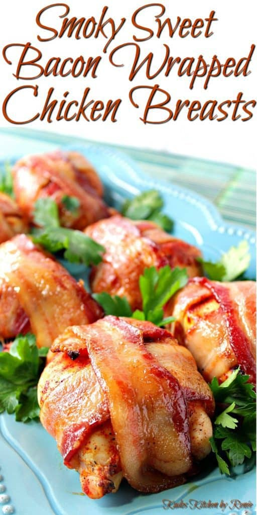 Smoky Sweet Bacon Wrapped Chicken Breasts Title Image | Kudos Kitchen by Renee