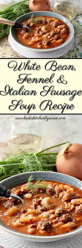Image Collage of White Bean, Fennel & Italian Sausage Soup Recipe - www.kudoskitchenbyrenee.com