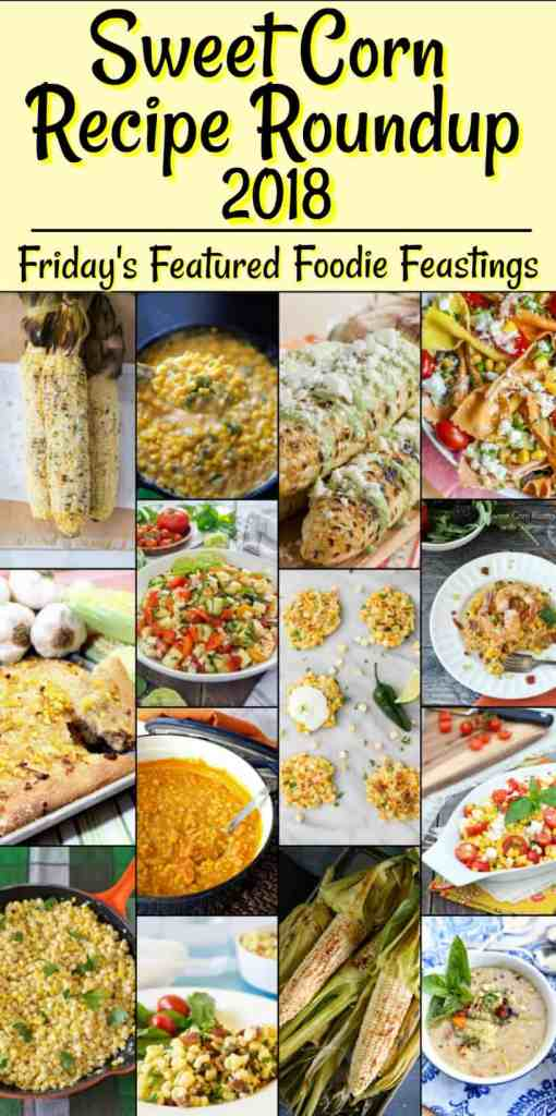 When it comes to everyone's favorite summer vegetable, I'm guessing it's CORN! Today's Sweet Corn Recipe Roundup for Friday's Featured Foodie Feastings, is off the cob! And, on the cob. It's corn all-ways, and always! - kudoskitchenbyrenee.com