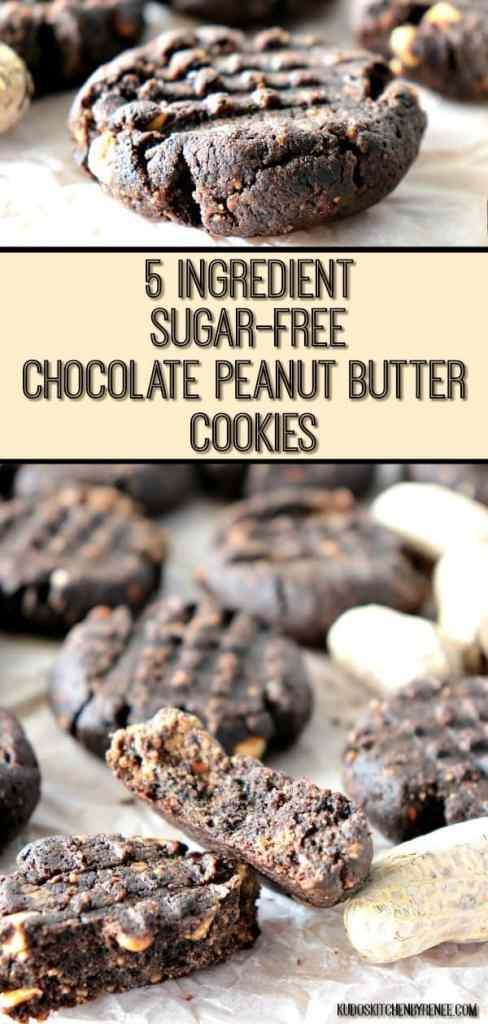 5 Ingredient Sugar Free Chocolate Peanut Butter Cookies Vertical Pin Collage Image - kudoskitchenbyrenee.com