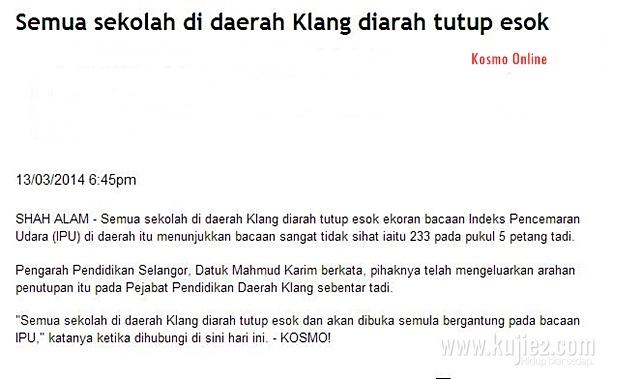Berita Sekolah di Klang Ditutup Esok 14 Mac 2014 Kerana Jerebu