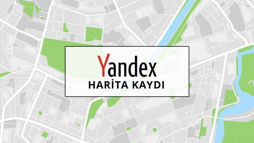 Yandex Harita Kaydı Nasıl Yapılır?