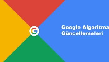 Google Algoritma Güncellemeleri
