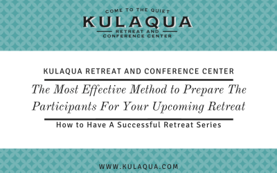 The Most Effective Method to Prepare The Participants For Your Upcoming Retreat