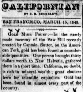 Uutinen Laöifornian kultakuumeen synnyttäneestä hippulöydöstä  15. huhtikuuta 1848.