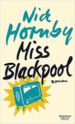 Nick Hornby: Mss Blackpool