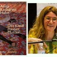 Lesung und Rezension zu Anna Katharina Hahns Roman »Das Kleid meiner Mutter«