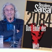 Lesung und Rezension zu Boualem Sansals Roman »2084 - Das Ende der Welt« / »2084 - La fin du monde«