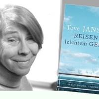 Rezension zu Tove Janssons Erzählband »Reisen mit leichtem Gepäck« / »Resa med lätt bagage«