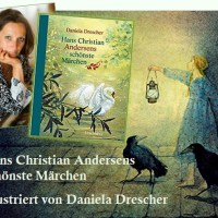 Rezension zu dem von Daniela Drescher wunderschön illustrierten Märchenbilderbuch »Hans Christian Andersens schönste Märchen«