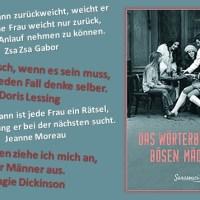 Rezension zu den von Nina Merian zusammengestellten Zitaten in »Das Wörterbuch der bösen Mädchen«