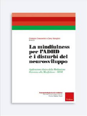 La mindfulness per l'ADHD e i disturbi del neurosv - Libri - Erickson