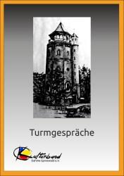Das Turmgespräch