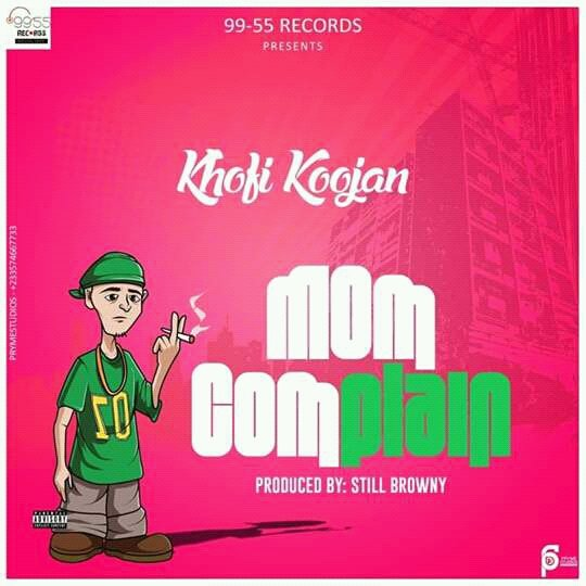 Khofi Koojan – Mom Complain (Produced By Still Browny)-Brytgh.com