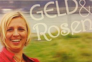 Petra Welz – Geld & Rosen